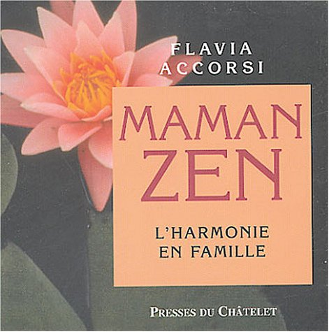 Maman zen par F. Accorsi