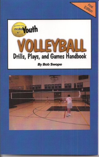 Youth Volleyball Drills, Plays, and Games Handbook Free Flow Version (Drills and Plays 7) (English Edition) por Bob Swope