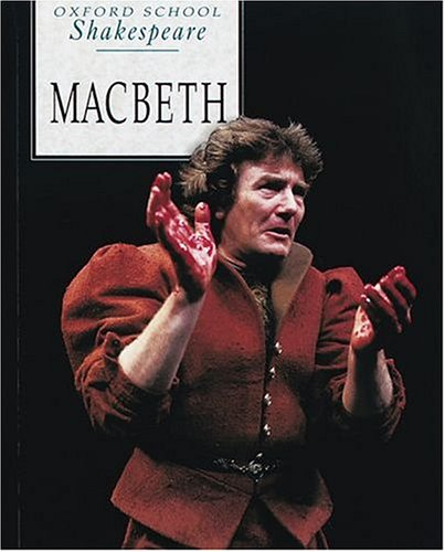 Macbeth (Oxford School Shakespeare Series)