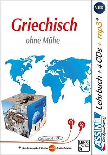 ASSiMiL Griechisch ohne Mühe - Audio-Plus-Sprachkurs: Selbstlernkurs für Deutschsprechende - Lehrbuch (Niveau A1-B2) + 4 Audio-CDs + 1 MP3-CD