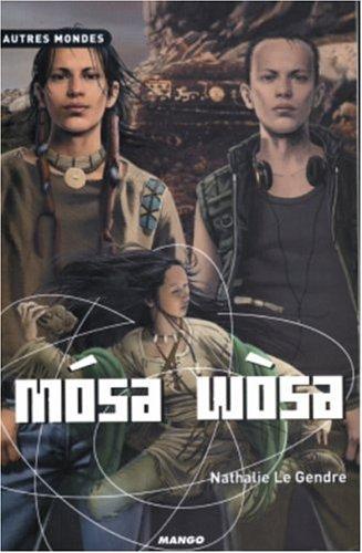Mosa Wosa par Nathalie Le Gendre