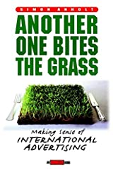 Another One Bites the Grass: Creating International Ad Campaigns That Make Sense (Adweek Book S.) Hardcover