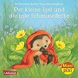 Maxi-Pixi Nr. 140: Der kleine Igel und die rote Schmusedecke