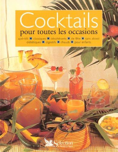 Cocktails : Pour toutes les occasions par Gilbert Delos