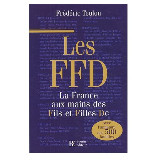 Les FFD : La France aux mains des fils et filles De