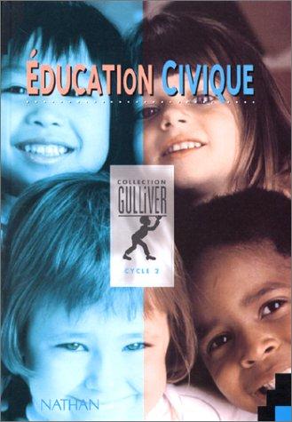 Gulliver éducation civique, CP-CE1. Manuel de l'élève