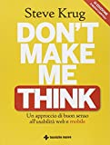 Don't make me think. Un approccio di buon senso all'usabilità web e mobile