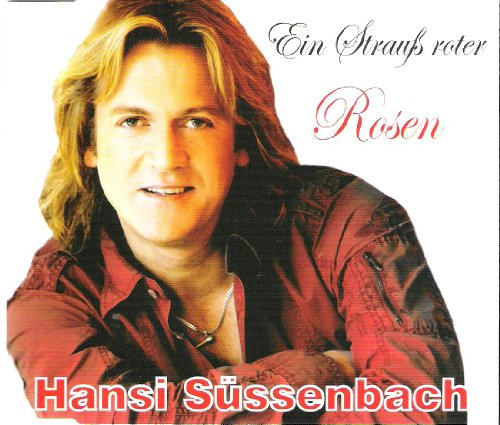 Ein Strauß roter Rosen [Single-CD] (Rose Rote Single)