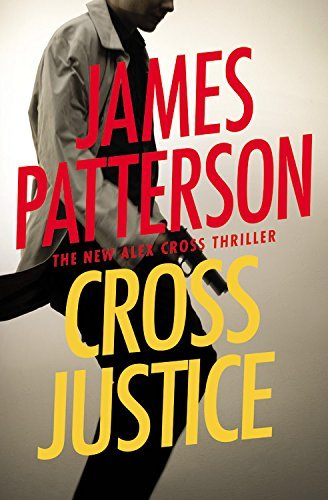 Cross Justice (Alex Cross Novels) by James Patterson MD (2016-05-24)