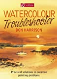 Don Harrison's Watercolour Troubleshooter