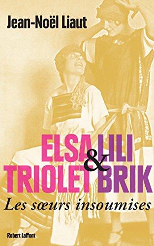 Elsa Triolet & Lili Brik