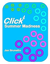 Click4: Summer Madness (Wayfare Chronicles: The Click Series)
