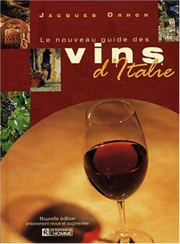 Le Nouveau guide des vins d Italie