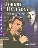 Johnny Hallyday : Taillé dans le rock