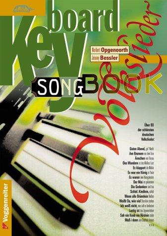 Keyboard Songbook Volkslieder: Über 80 der schönsten deutschen Volkslieder