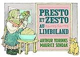 Presto et Zesto au Limboland | Yorinks, Arthur. Auteur