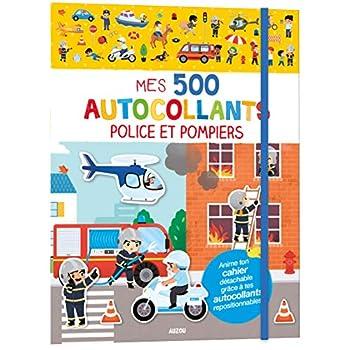 Mes 500 autocollants police et pompiers