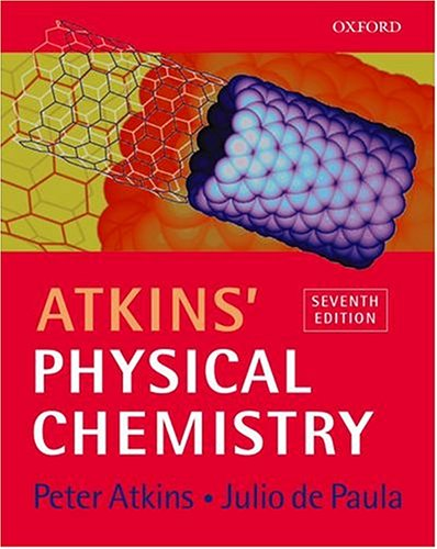 Atkins' Physical Chemistry por Peter Atkins