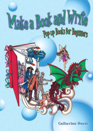 Make a Book and Write: Pop Up Books for Beginners (Teacher Resource)