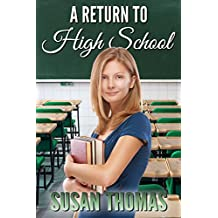 A Return to High School