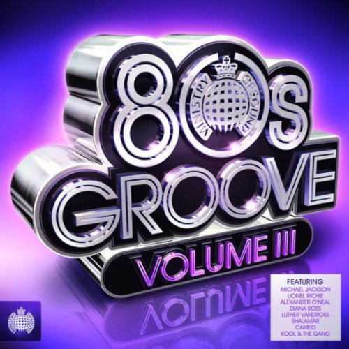 80s Groove, Vol. 3 - Ministry of Sound