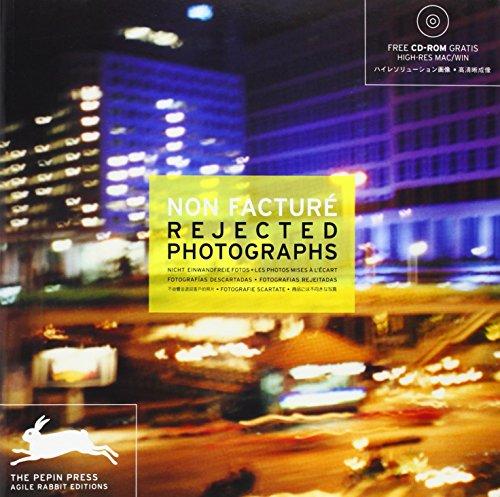 Non Facture: Rejected Photographs (Agile Rabbit Editions) par Pepin Press