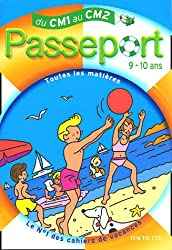 Passeport 9-10 ans : Du CM1 au CM2