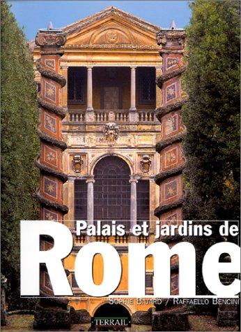Palais et jardins de Rome par Sophie Bajard