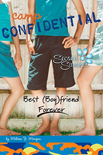 Best (Boy)Friend Forever #9 (Camp Confidential)