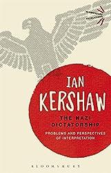 The Nazi Dictatorship (Bloomsbury Revelations)
