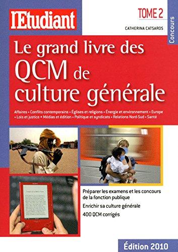 LE GRAND LIVRE DES QCM DE CULTURE GENERALE, tome 2 (2)
