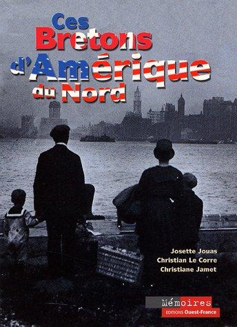Ces Bretons d'Amrique du Nord