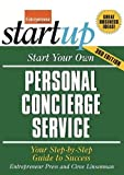 Start Your Own Personal Concierge Service 3/E (Start Your Own Personal Concierge Business)