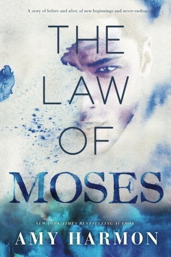 The Law of Moses by Amy Harmon (2014-11-18)