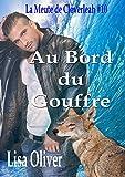 Au Bord Du Gouffre (La Meute de Cloverleah t. 10)