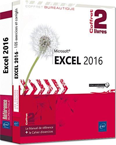 Excel 2016 : Le manuel de référence + le cahier d'exercices