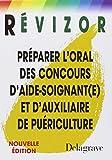 Préparer l'oral des concours d'aide-soignant(e) et d'auxiliaire de puériculture