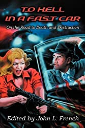 To Hell in a Fast Car by Wayne D. Dundee (2013-01-11)