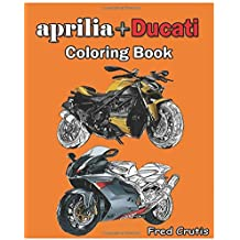 aprilia + Ducati : Coloring Book: adult coloring book
