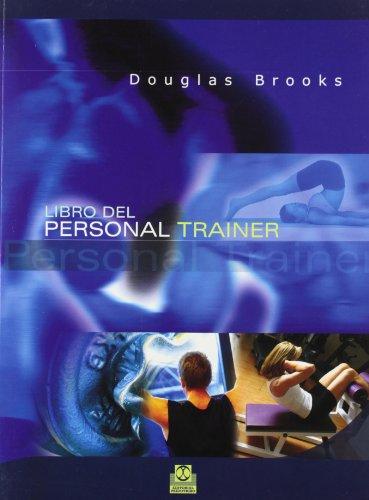 Libro Del Personal Trainer (Deportes) por Douglas Brooks