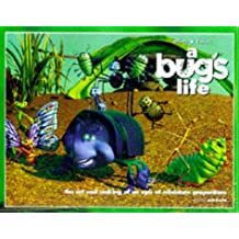 A Bug's Life: The Art and Making of an Epic of Miniature Proportions (Disney Editions Deluxe (Film))