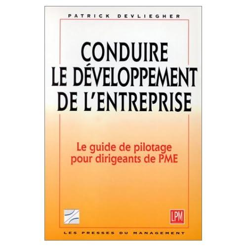 Conduire le développement de l'entreprise ou Conduire en situation de développement optimal