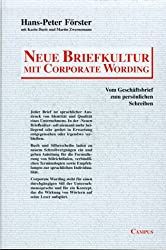 Neue Briefkultur mit Corporate Wording: Vom Geschäftsbrief zum persönlichen Schreiben