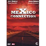 Die Mexico Connection