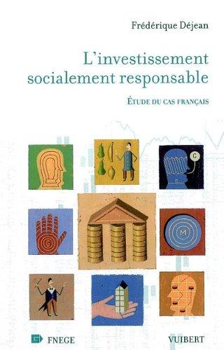 L'investissement socialement responsable : Etude du cas français par Frédérique Déjean
