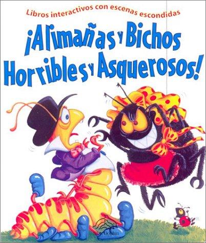 Alimanas y bichos horribles y asquerosos (Brimax Interactive Series) por Gill Davis