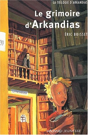 Le Grimoire d'Arkandias (grand format)