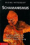 Schamanismus - Piers Vitebsky