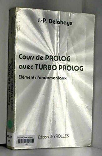 Cours de Prolog avec Turbo-Prolog