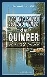 Les bas-fonds de Quimper ou la 25e heure par Larhant